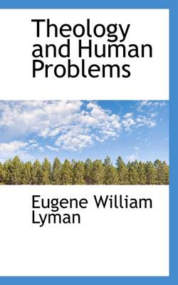 Theology and Human Problems