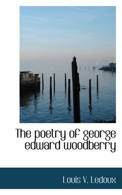 The Poetry of George Edward Woodberry
