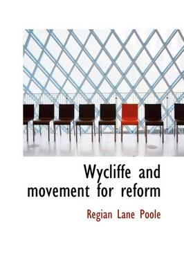 Wycliffe and Movement for Reform