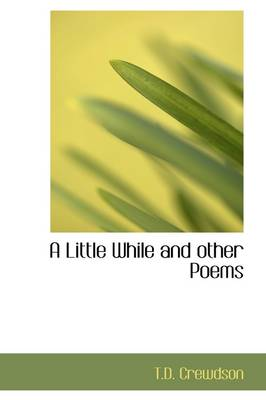 A Little While and Other Poems