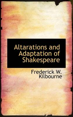 Altarations and Adaptation of Shakespeare
