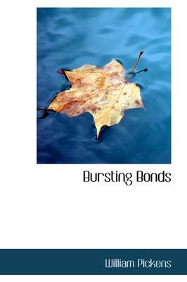 Bursting Bonds