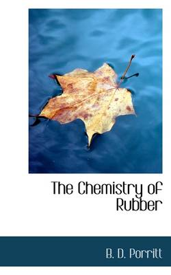 The Chemistry of Rubber