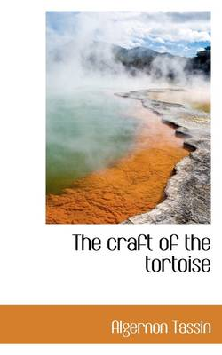 The Craft of the Tortoise