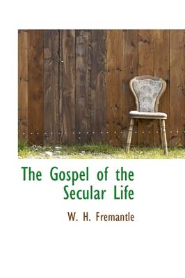 The Gospel of the Secular Life