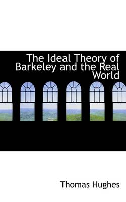 The Ideal Theory of Barkeley and the Real World