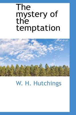The Mystery of the Temptation