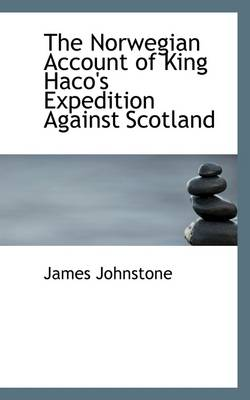 The Norwegian Account of King Haco's Expedition Against Scotland