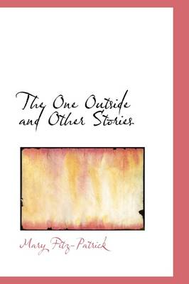 The One Outside and Other Stories