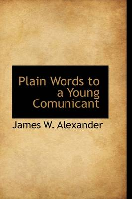 Plain Words to a Young Comunicant