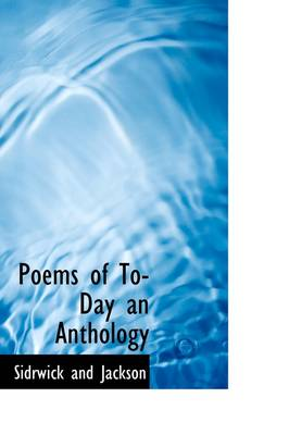 Poems of To-Day an Anthology
