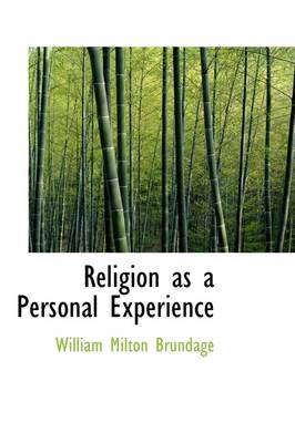 Religion as a Personal Experience