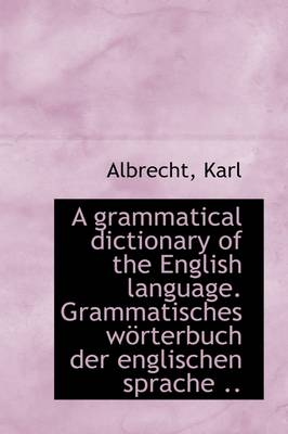 A Grammatical Dictionary of the English Language