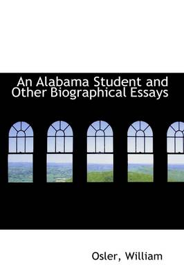 An Alabama Student and Other Biographical Essays