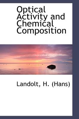 Optical Activity and Chemical Composition