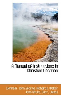 A Manual of Instructions in Christian Doctrine