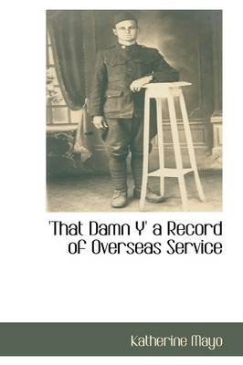 'That Damn Y' a Record of Overseas Service