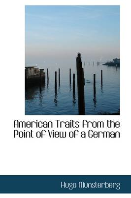 American Traits from the Point of View of a German