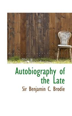 Autobiography of the Late