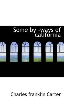 Some by -Ways of California