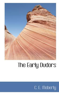 The Early Dudors