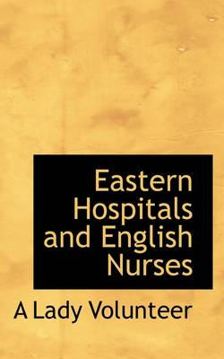 Eastern Hospitals and English Nurses