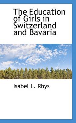 The Education of Girls in Switzerland and Bavaria