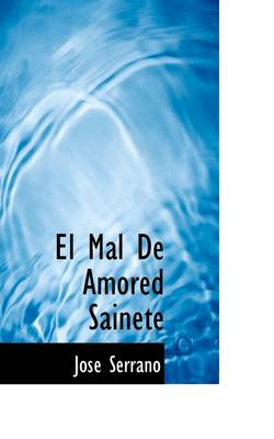 El Mal de Amored Sainete