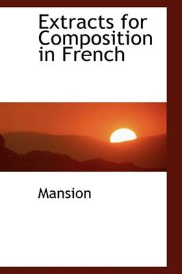 Extracts for Composition in French
