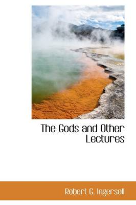 The Gods and Other Lectures