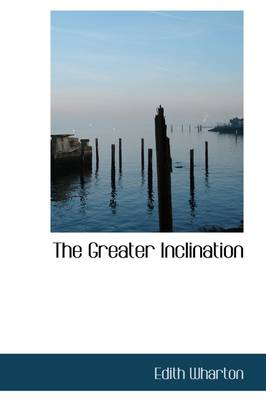The Greater Inclination