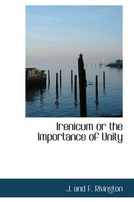 Irenicum or the Importance of Unity