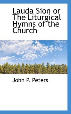 Lauda Sion or the Liturgical Hymns of the Church