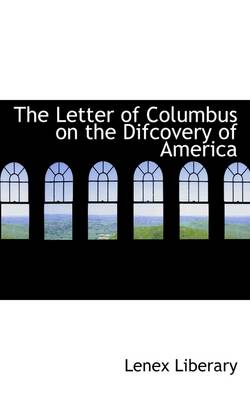 The Letter of Columbus on the Difcovery of America