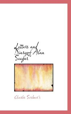 Letters and Diaryof Alan Seeger