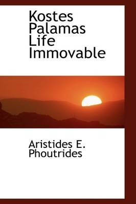 Kostes Palamas Life Immovable