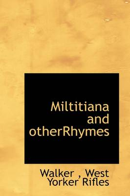 Miltitiana and Otherrhymes