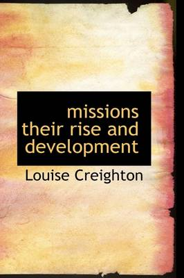 Missions Their Rise and Development