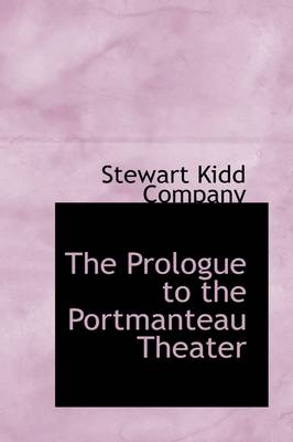 The Prologue to the Portmanteau Theater