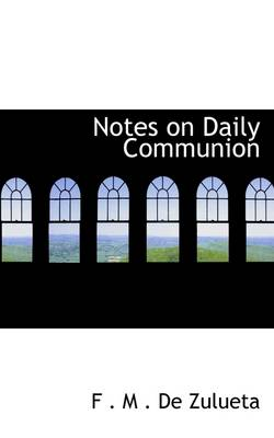 Notes on Daily Communion