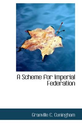 A Scheme for Imperial Federation