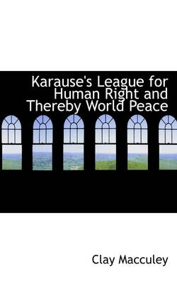 Karause's League for Human Right and Thereby World Peace