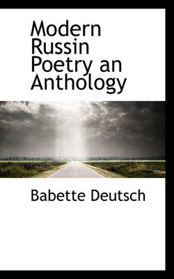 Modern Russin Poetry an Anthology