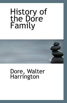 History of the Dore Family