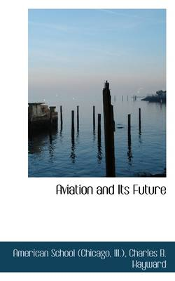 Aviation and Its Future
