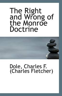 The Right and Wrong of the Monroe Doctrine