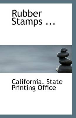 Rubber Stamps ...