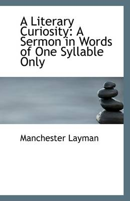 A Literary Curiosity: A Sermon in Words of One Syllable Only