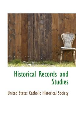 Historical Records and Studies