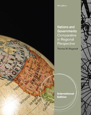 Nations and Government: Comparative Politics in Regional Perspective, International Edition